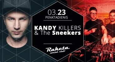 Kandy Killers & The Sneekers