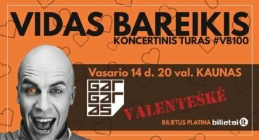 Vidas Bareikis. VALENTEŠKĖ. #VB100.