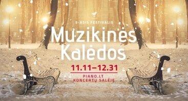 """FESTIVALIS """"MUZIKINĖS KALĖDOS"""""""