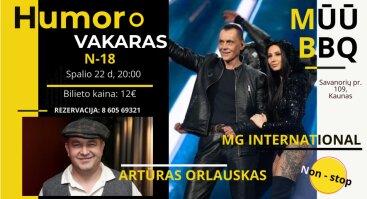 Humoro vakaras su A. ORLAUSKU ir grupe  MG International | MŪŪ BBQ