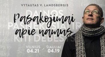 """Vytautas V.Landsbergis """"Pasakojimai apie namus"""""""
