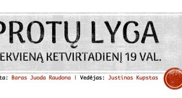 PROTŲ MŪŠIAI Vilniuje