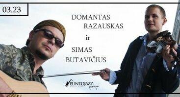 Domantas Razauskas ir Simas Butavičius