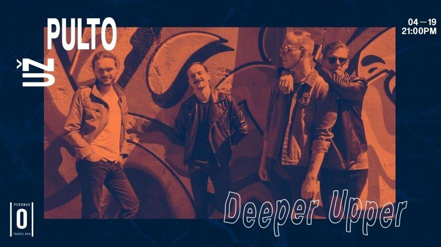 """Deeper Upper"" koncertas"