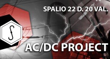 Sandėlis kviečia: AC/DC Project