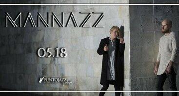 """Grupės """"MaNNazz"""" koncertas"""