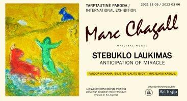 """Marko Šagalo (Marc Chagall) paroda  """"Stebuklo laukimas"""""""