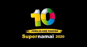 """Statybos ir interjero paroda """"SUPERNAMAI 2020"""""""