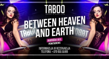 TABOO: Between Heaven and Earth