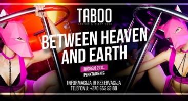 TABOO: Between Heaven and Earth