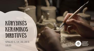 Kūrybinės keramikos dirbtuvės