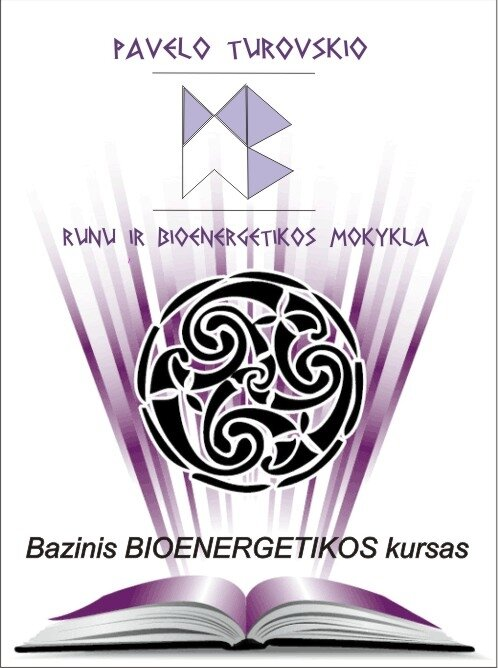 Bazinis Bioenergetikos kursas - kelias į save.
