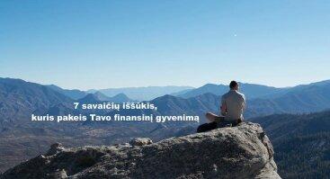 7 savaičių iššūkis, kuris pakeis Tavo finansinį gyvenimą