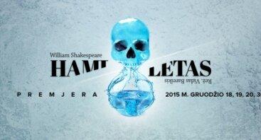 """Spektaklis """"Hamletas"""" PERKELIAMAS"""