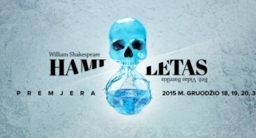 "Spektaklis ""Hamletas"" PERKELTAS"