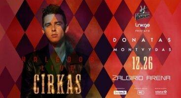 DONATAS MONTVYDAS GRAND SHOW CIRKAS