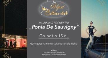 """Muzikinis vakaras """"Ponia de Sauvigny"""""""