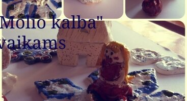 """""""Molio kalba """" - keramikos dirbtuvės vaikams (ketvirtadieniais)"""