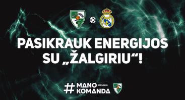 """Kauno """"Žalgiris"""" - Madrido """"Real"""""""