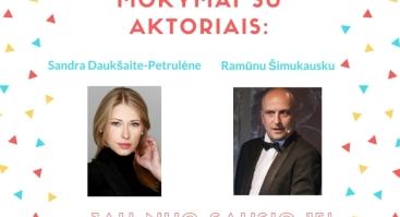 Praktiniai viešojo kalbėjimo užsiėmimai suaugusiems su aktoriais Sandra Daukšaite - Petrulėne ir Ramūnu Šimukausku