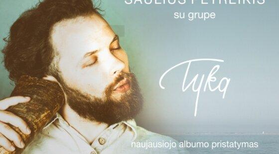 Saulius Petreikis - Tyka