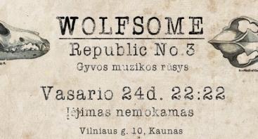 "Grupės ""WOLFSOME"" koncertas"