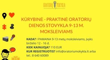 Praktinė - kūrybinė jaunųjų Oratorių dienos stovykla birželio 12-16 d.