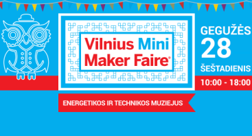 Vilnius Mini Maker Faire