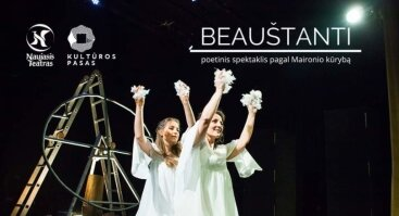 """Spektaklis """"Beauštanti"""""""