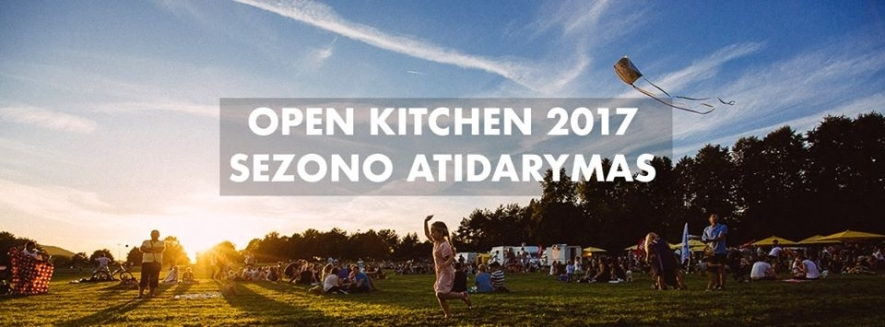 Open Kitchen Kaunas 2017 sezono atidarymas
