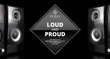 Loud & Proud Party
