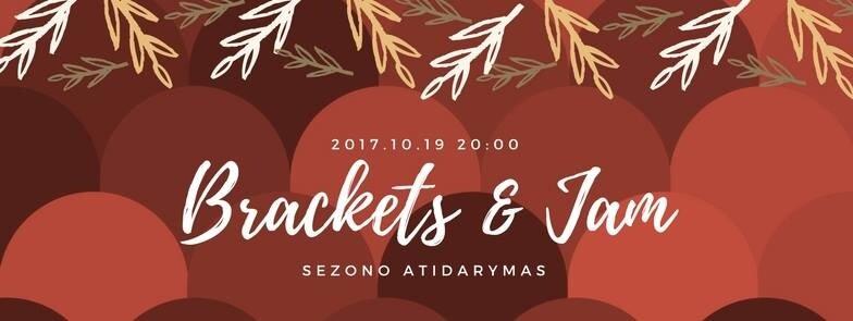 Brackets & Jam naujas sezonas