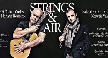 """Hernan Romero ir Kęstutis Vaiginis """"Strings and Air"""""""