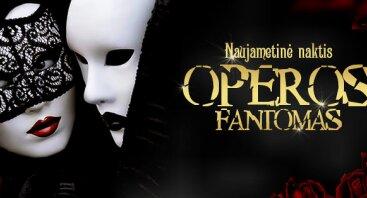 """Naujametinė naktis """"Operos fantomas"""""""