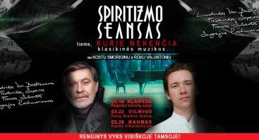 Spiritizmo seansas tiems, kurie nekenčia klasikinės muzikos