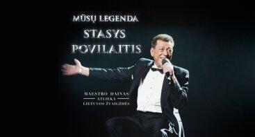 """Koncertas """"Mūsų legenda – Stasys Povilaitis"""""""