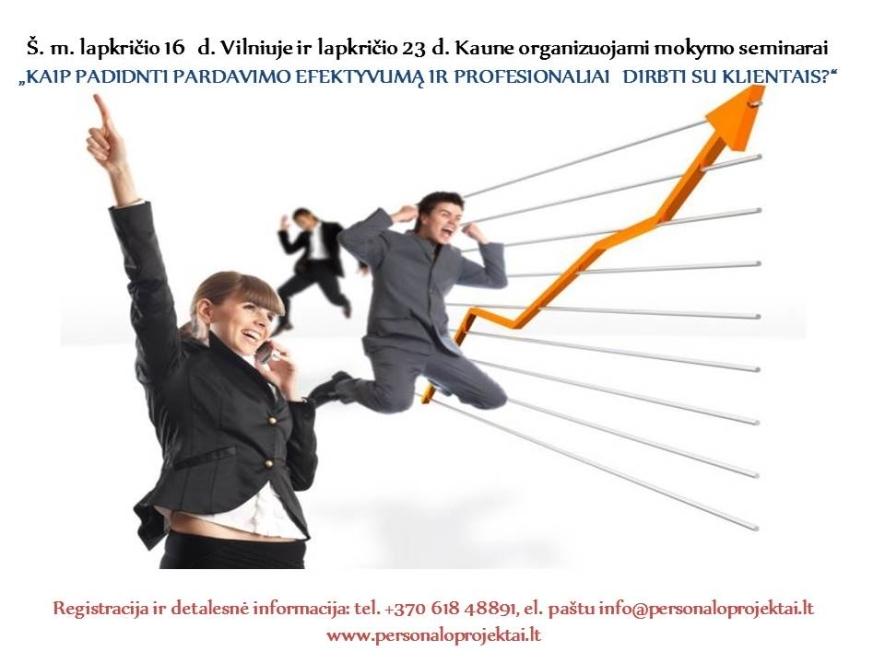 Kaip padidinti pardavimo efektyvumą ir profesionaliai dirbti su klientais?