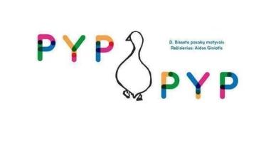 """Muzikinis spektaklis vaikams """"PYP PYP"""""""