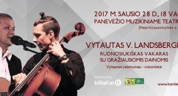 "Vytautas V. Landsbergis ir Vytautas Leistrumas ""Rudnosiukiškas vakaras"""
