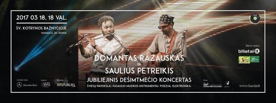 D. Razausko ir S. Petreikio jubiliejinis dešimtmečio koncertas