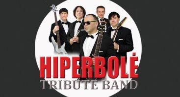 HIPERBOLĖ tribute koncertas