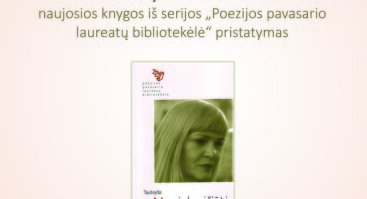 Poetės Tautvydos Marcinkevičiūtės naujos knygos pristatymas
