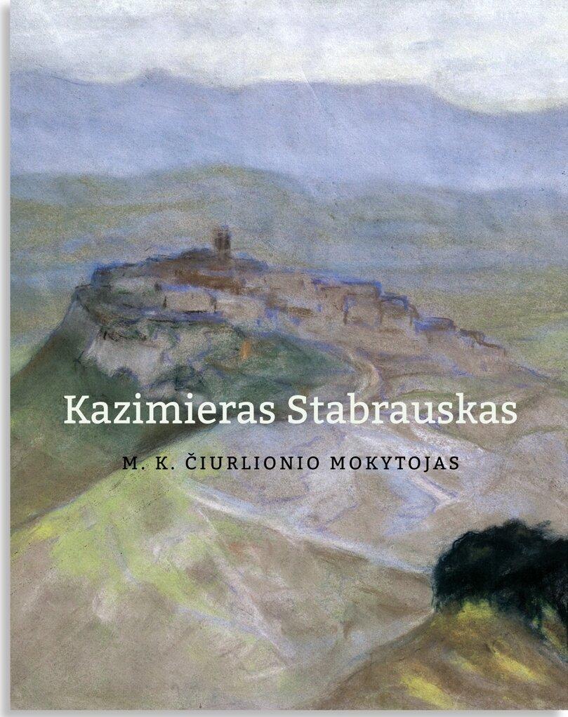 """Knygos """"Kazimieras Stabrauskas – M. K. Čiurlionio mokytojas"""" pristatymas."""