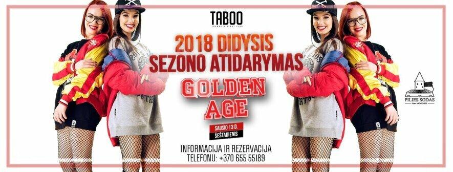 Didysis 2018 metų sezono atidarymas su Golden Age