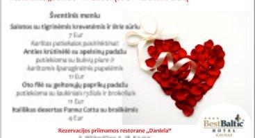 "Šv. Valentino dienos vakarienė restorane ""Daniela"""