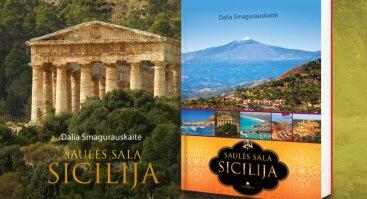 """D. Smagurauskaitės knygos """"Saulės sala Sicilija"""" pristatymas"""