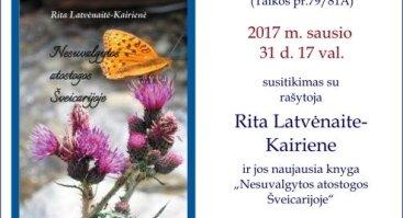Susitikimas su rašytoja Rita Latvėnaite-Kairiene ir jos naujausia knyga