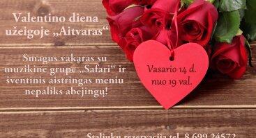 """Valentino diena užeigoje """"Aitvaras"""""""