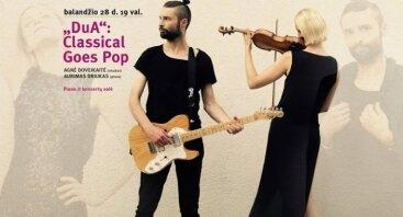 DuA: Classical goes Pop