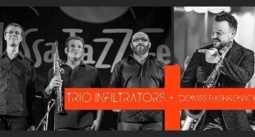Trio Infiltrators ir Deniss Pashkevich